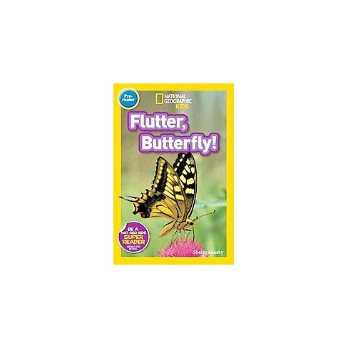 Flutter, Butterfly! - (Readers) by  Shelby Alinsky (Paperback) - image 1 of 1