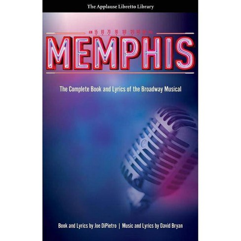 Memphis - (Applause Libretto Library) by  Joe Dipietro (Paperback) - image 1 of 1