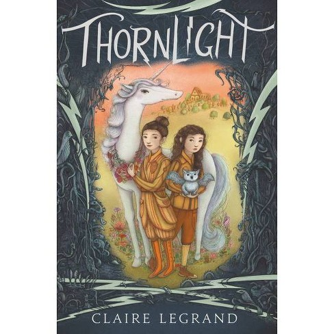 Thornlight - by  Claire Legrand (Hardcover) - image 1 of 1