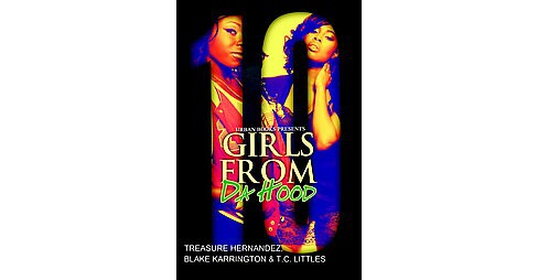 Girls from Da Hood ( Urban Books) (Paperback) by Treasure Hernandez - image 1 of 1