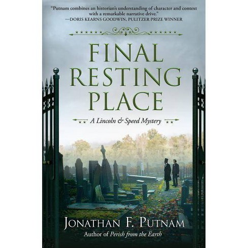 Final Resting Place - (Lincoln and Speed Mystery)by  Jonathan F Putnam (Hardcover) - image 1 of 1