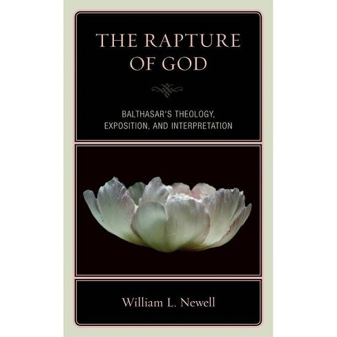 The Rapture of God - by  William Lloyd Newell (Hardcover) - image 1 of 1