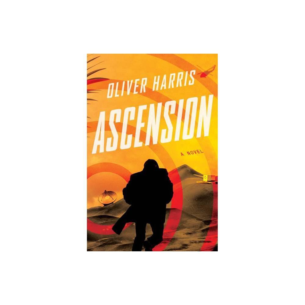 Ascension An Elliot Kane Thriller By Oliver Harris Hardcover