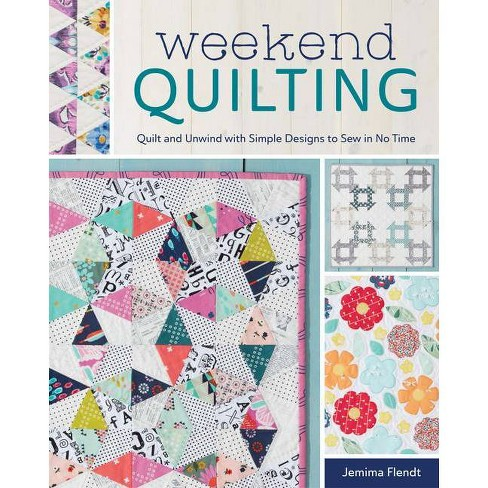 Weekend Quilting - by  Jemima Flendt (Paperback) - image 1 of 1