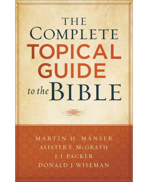 Complete Topical Guide to the Bible (Paperback) - image 1 of 1