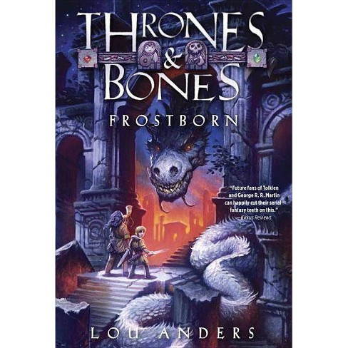 Frostborn Thrones Bones 1 By Lou Anders