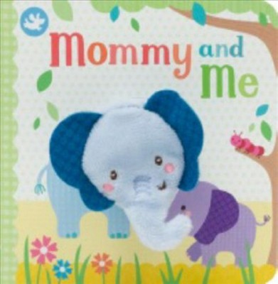 Mommy and Me Finger Puppet Book - by Sarah Ward (Hardcover)