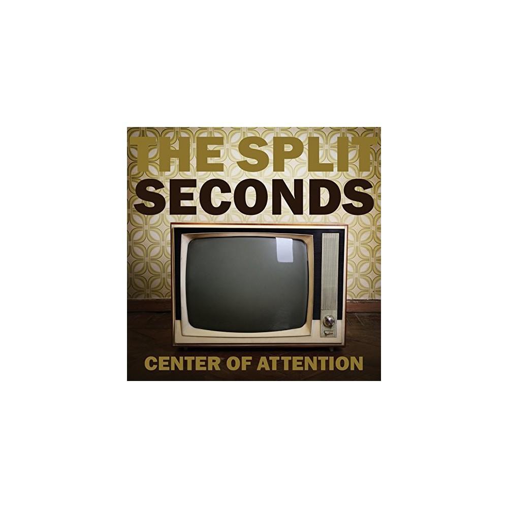 Split Seconds - Center Of Attention (CD)