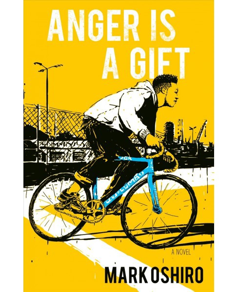 Anger Is a Gift -  by Mark Oshiro (Hardcover) - image 1 of 1