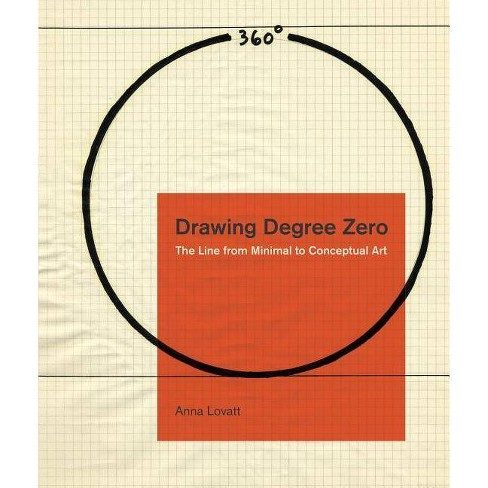 Drawing Degree Zero - (Refiguring Modernism) by  Anna Lovatt (Hardcover) - image 1 of 1