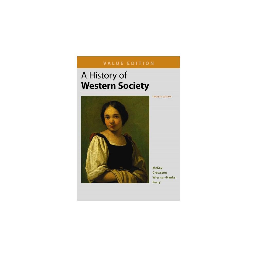 History of Western Society : Value Edition (Paperback) (John P. McKay)