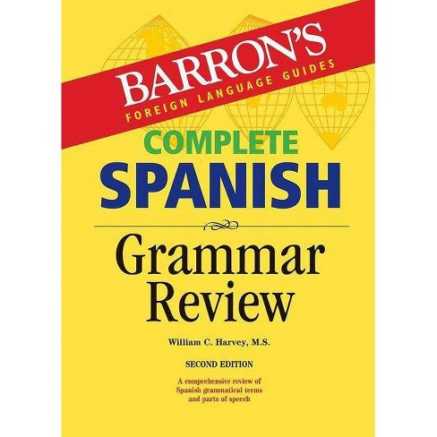 Complete Spanish Grammar Review - (Barron's Grammar) 2by William C Harvey  (Paperback)