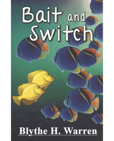 Bait and Switch (Paperback) (Blythe H. Warren) - image 1 of 1