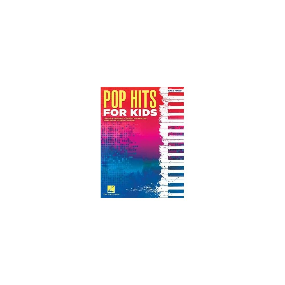 Pop Hits for Kids : Easy Piano - (Paperback)
