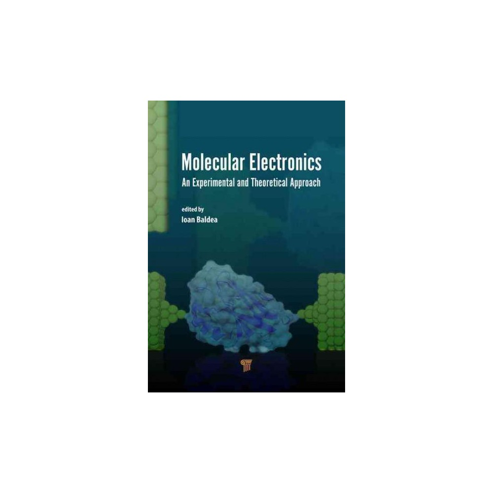 Molecular Electronics : An Experimental and Theoretical Approach (Hardcover)