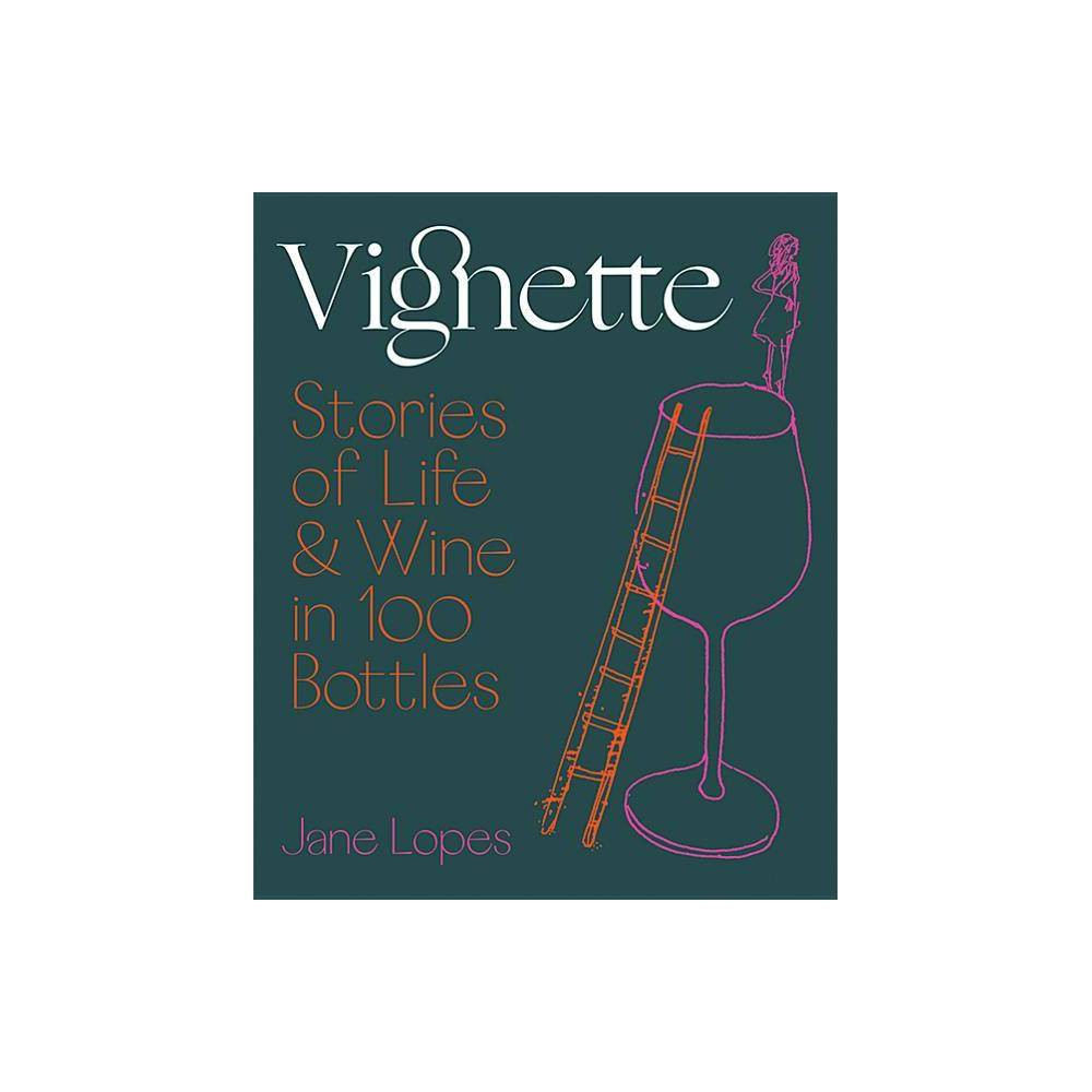 Vignette - by Jane Lopes (Hardcover) Sometimes we just want someone to hand us a bottle of wine. Sometimes we want to learn more about that wine. And sometimes we want to feel something about wine. In Vignette, sommelier Jane Lopes rmends the 100 bottles of wine (and some spirits and beers) to best expand your wine journey, giving you a complete palate education of the important styles, grapes, regions, and flavors of this magical and ever-growing world. Alongside that, you will find imaginative ways to engage with the foundational wine knowledge that underpins a good drinking experience. And then there is Jane's own narrative - the stories of triumph and defeat that comprise her life in wine. It's part memoir and part wine book, but a lot more fun than either alone. These are wines to live with, learn from and take solace in - a joyous, surprising, and revelatory response to that age-old question,  What should I drink?  Gender: unisex.