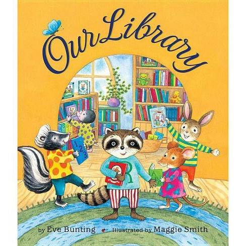 Our Library - by  Eve Bunting (Paperback) - image 1 of 1