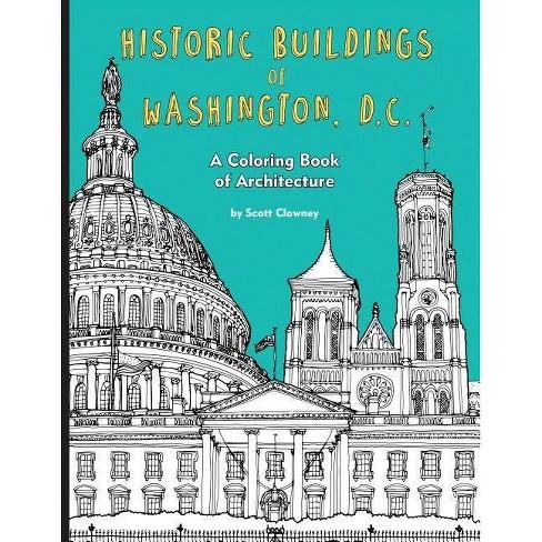 Historic Buildings of Washington, D.C. - by  Scott Clowney (Paperback) - image 1 of 1