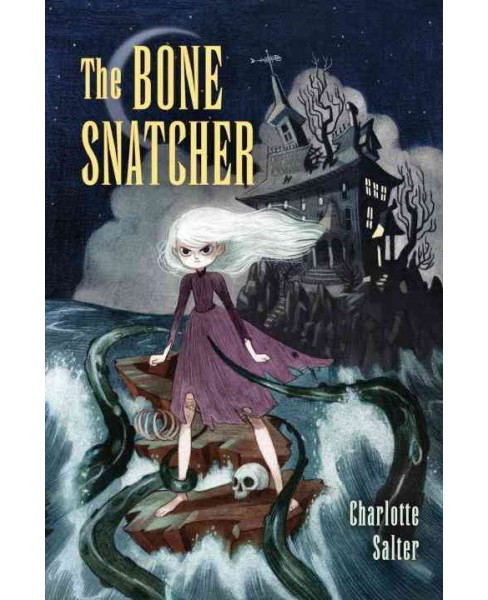 Bone Snatcher (Hardcover) (Charlotte Salter) - image 1 of 1
