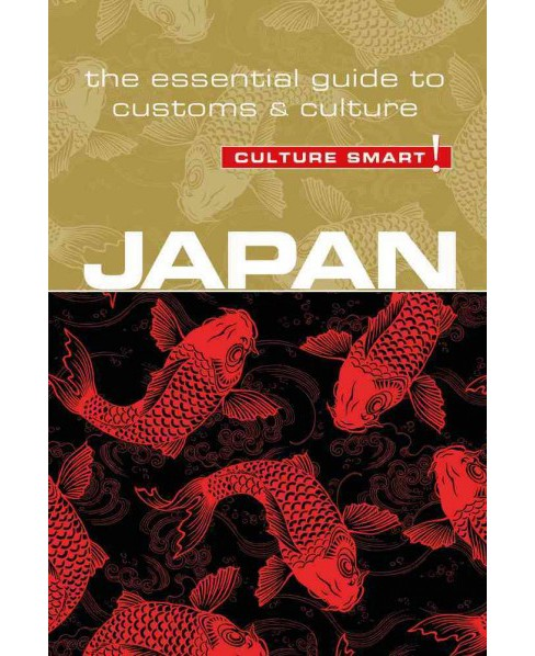Culture Smart! Japan : The Essential Guide to Customs & Culture (Paperback) (Paul Norbury) - image 1 of 1