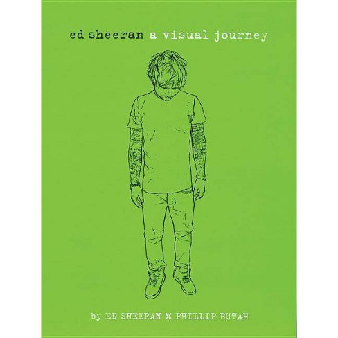 Ed Sheeran: A Visual Journey - (Paperback) - image 1 of 1