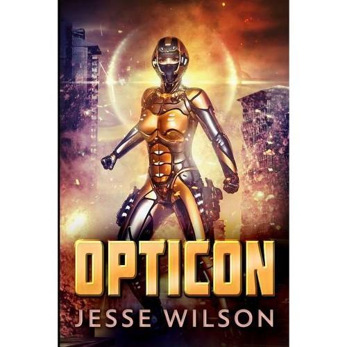 Opticon - Large Print by Jesse Wilson (Paperback)