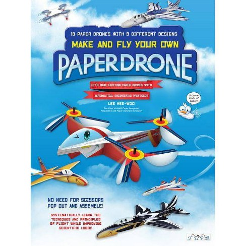 Make and Fly Your Own Paper Drone - by  Lee Hee-Woo (Paperback) - image 1 of 1
