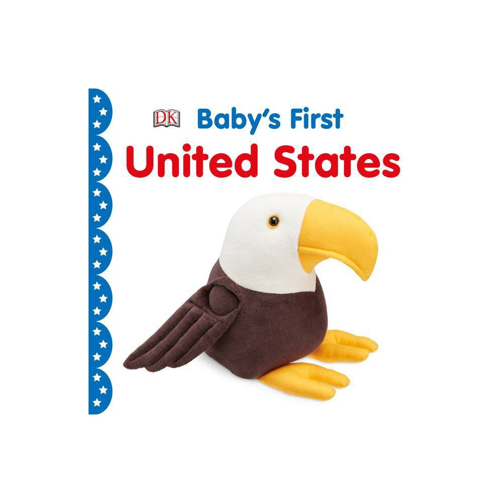 Baby S First United States Baby S First Board Books Board Book