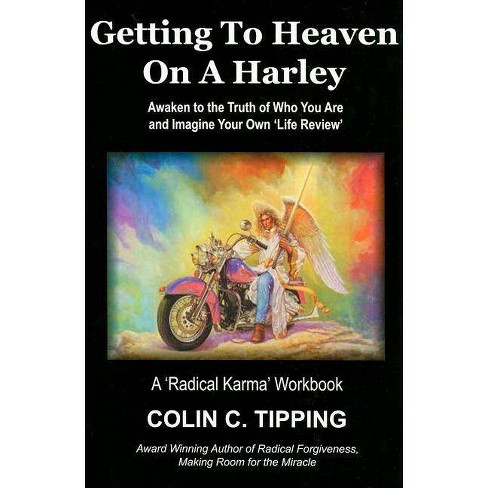 Getting to Heaven on a Harley - by  Colin Tipping (Paperback) - image 1 of 1