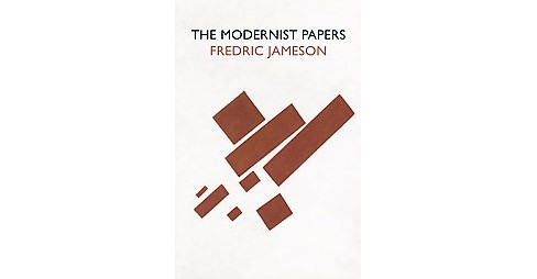 Modernist Papers (Reprint) (Paperback) (Fredric Jameson) - image 1 of 1