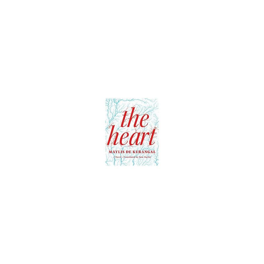 Heart (Hardcover) (Maylis de Kerangal)