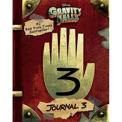 Gravity Falls: Journal 3 (Hardcover) by Alex Hirsch, Rob Renzetti, Andy Gonsalves, Stephanie Ramirez