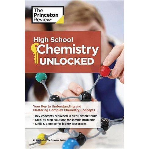 High School Chemistry Unlocked - (High School Subject Review) by  The Princeton Review (Paperback) - image 1 of 1