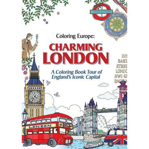 Coloring Europe: Charming London - by  Il-Sun Lee (Paperback) - image 1 of 1