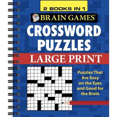 Brain Games - 2 Books in 1 - Crossword Puzzles - Large Print (Spiral Bound)