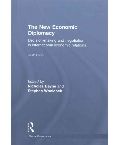 New Economic Diplomacy : Decision-making and Negotiation in International Economic Relations (Hardcover) - image 1 of 1