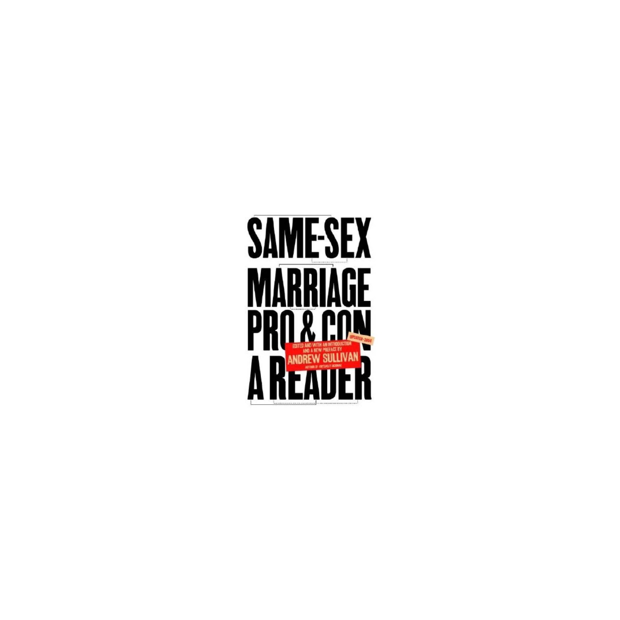 Same-Sex Marriage: Pro and Con - by Andrew Sullivan (Paperback)