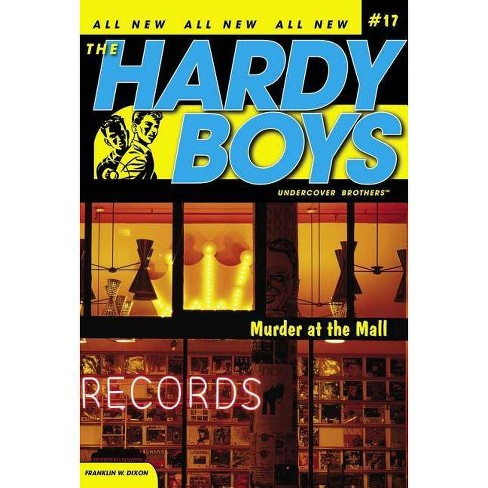 Murder at the Mall - (Hardy Boys: Undercover Brothers) by Franklin W Dixon  (Paperback)
