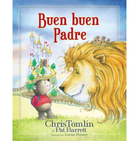 Buen buen Padre /Good Good Father (School And Library) (Chris Tomlin & Pat Barrett) - image 1 of 1
