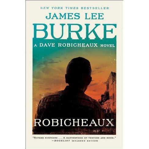 Robicheaux - (Dave Robicheaux) by  James Lee Burke (Paperback) - image 1 of 1