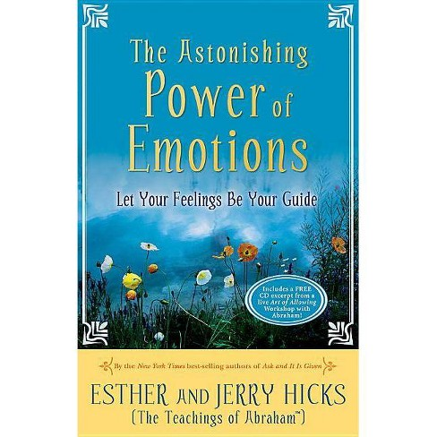 The Astonishing Power of Emotions - by  Esther Hicks & Jerry Hicks (Mixed media product) - image 1 of 1