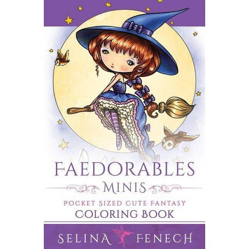 Faedorables Minis - Pocket Sized Cute Fantasy Coloring Book - (Fantasy Coloring by Selina) (Paperback) - image 1 of 1