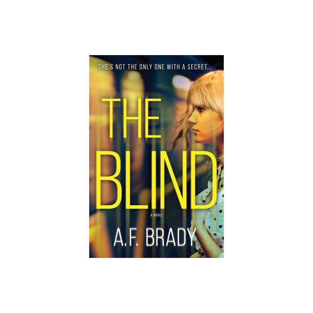 The Blind By A F Brady Paperback