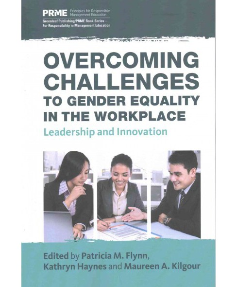 Overcoming Challenges to Gender Equality in the Workplace : Leadership and Innovation (Paperback) - image 1 of 1
