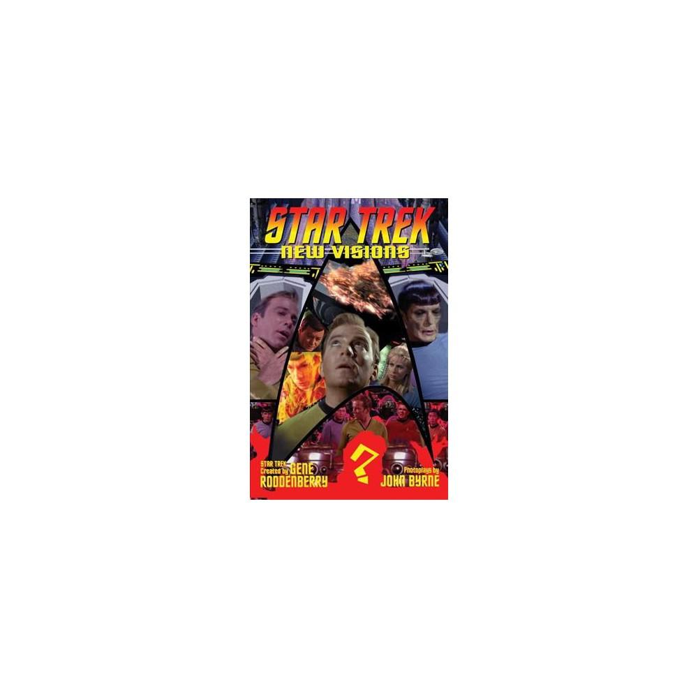 Star Trek New Visions 6 - (Star Trek) by John Byrne (Paperback)