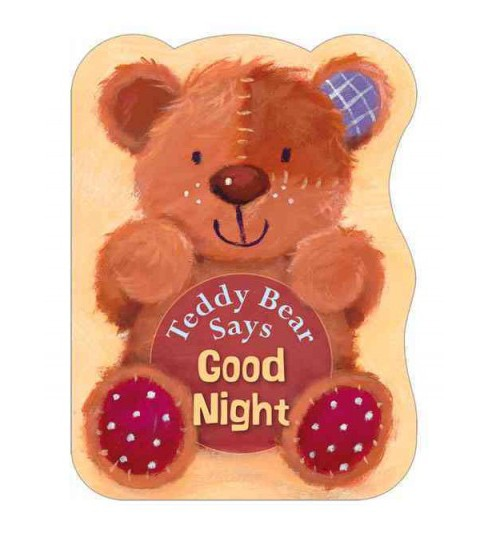 Teddy Bear Says Good Night (Hardcover) (Suzy Senior) - image 1 of 1