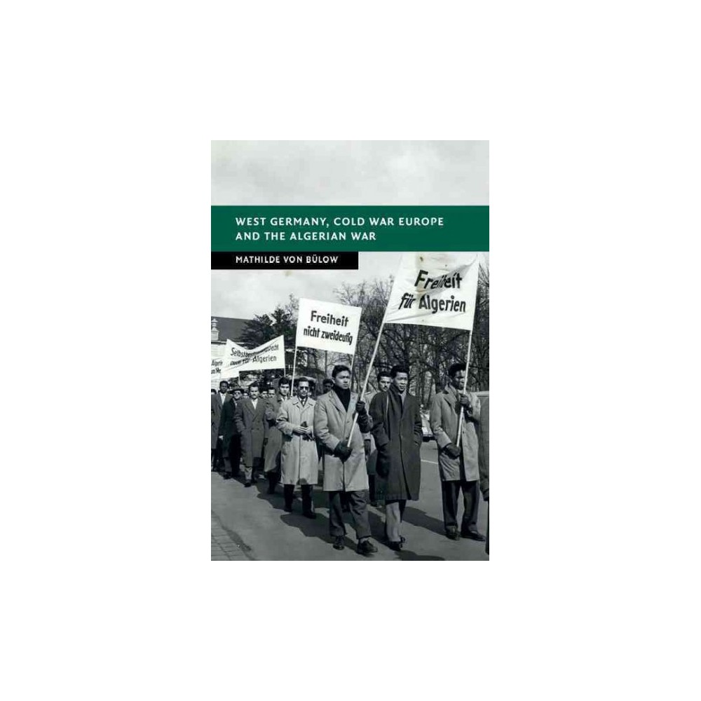 West Germany, Cold War Europe and the Al ( New Studies in European History) (Hardcover)