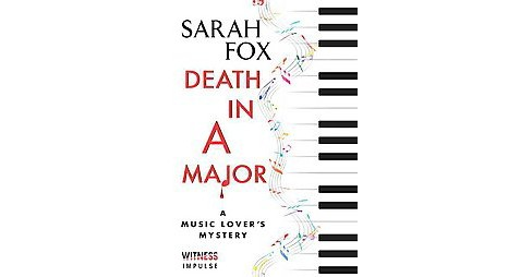 Death in A Major (Paperback) (Sarah Fox) - image 1 of 1