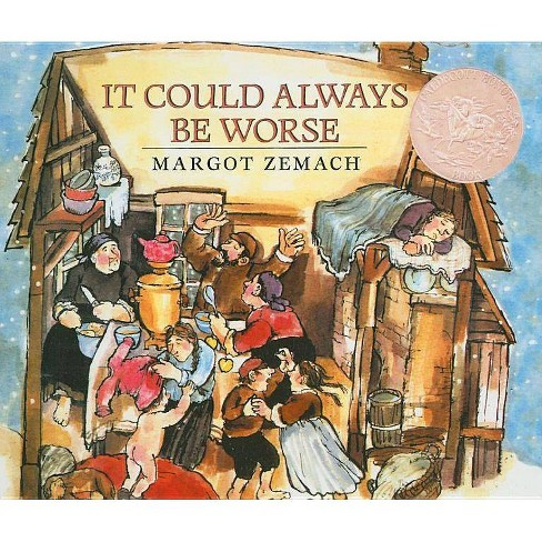 It Could Always Be Worse - by  Margot Zemach (Hardcover) - image 1 of 1