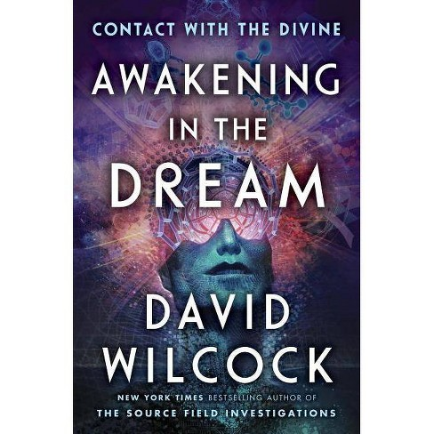 Awakening in the Dream - by  David Wilcock (Hardcover) - image 1 of 1